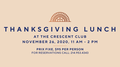 Facebook Flyer of Thanksgiving  at The Crescent Club.png
